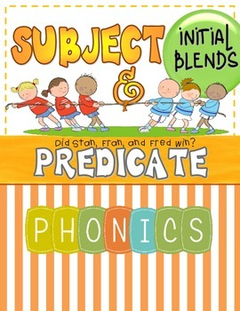Subject & Predicate Cloze Sentences (Phonics: Initial Blends)
