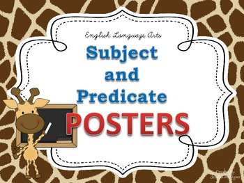Subject & Predicate POSTERS for the Classroom: Giraffe Theme