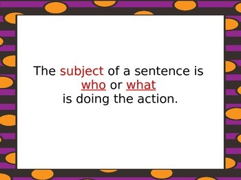 Subject/Predicate Powerpoint