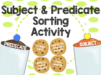 Subject & Predicate Practice Activity