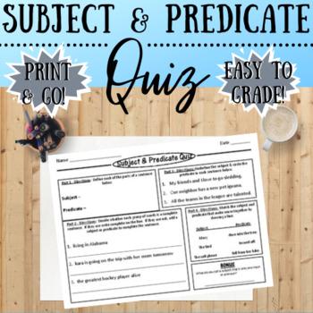 Subject & Predicate Quiz
