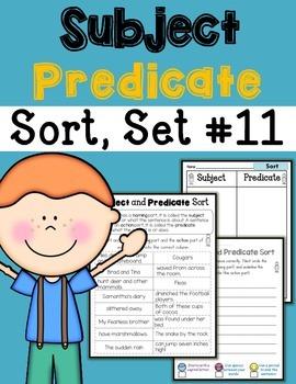 Subject Predicate Sort Set 11