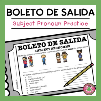 Subject Pronoun Practice Exit Slip