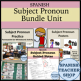 Spanish Subject Pronoun Bundle Unit