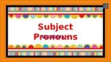 Subject Pronouns