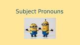 Subject Pronouns ESL PowerPoint Presentation