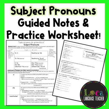 Subject Pronouns Guided Notes & Worksheet