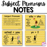 Subject Pronouns Notes