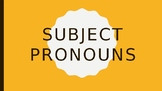 Subject Pronouns Powerpoint Presentation
