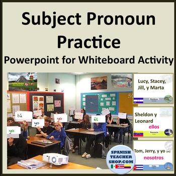 Subject Pronouns Practice on Powerpoint