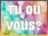Subject Pronouns: Tu ou Vous?