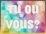 Subject Pronouns: Tu ou Vous?