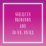 Subject Pronouns and Tú vs. Usted Guided Notes