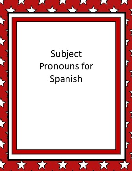 Subject Pronouns for Spanish