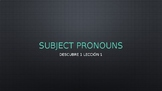 Subject Pronouns in Spanish Descubre 1 Leccion 1