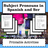 Subject Pronouns in Spanish and The Verb SER / Worksheets