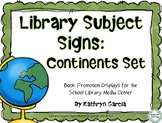 Library Signs and Posters | Continents Displays