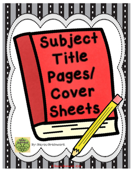 Subject Title Pages/Cover Sheets