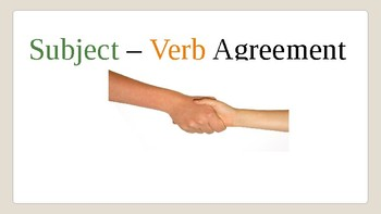 Subject- Verb Agreement