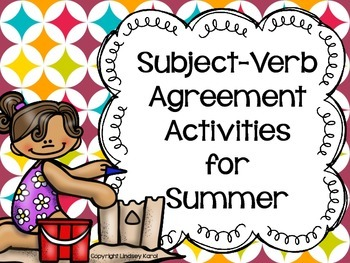 Subject-Verb Agreement Activities for Summer