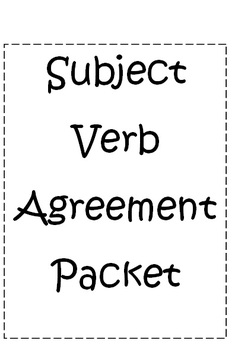 Subject Verb Agreement Packet