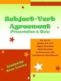Subject-Verb Agreement - Presentation & Quiz