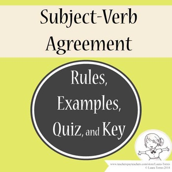 Subject Verb Agreement Rules Examples Quiz And Key By Laura Torres