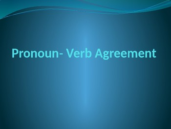 Subject-Verb Agreement with Pronouns