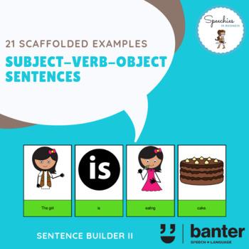 Subject Verb Object (SVO) Sentences