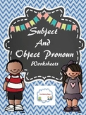 Subject and Object Pronoun Worksheets