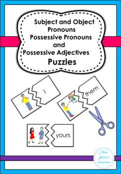 Subject and Object Pronouns , Possessive Pronouns and Adjectives Puzzles