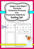 Subject and Object Pronouns , Possessive Pronouns and Adje