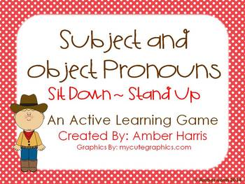 Subject and Object Pronouns Sit Down Stand Up Active Learning Game