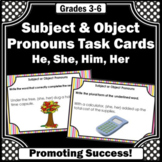 Subject and Object Pronouns Task Cards, He, She, Him, Her