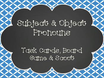 Subject and Object Pronouns Task Cards, SCOOT, and Board Game