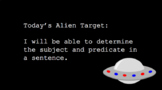 Subject and Predicate Alien Interactive Slides