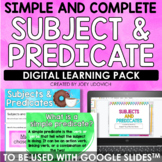 Subjects and Predicates: For Google Classroom & Distance Learning