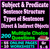 Subject and Predicate. Direct & Indirect Objects. 5th & 6th grade ELA Test Prep