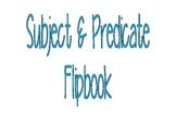 Subject and Predicate Flipbook