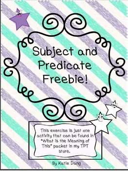 Subject and Predicate Freebie!