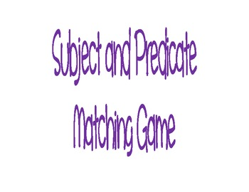 Subject and Predicate Matching Game