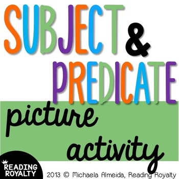 Subject and Predicate Picture Activity