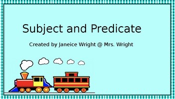 Subject and Predicate Power Point Presentation
