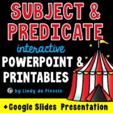 Subject and Predicate PowerPoint / Google Slides, Workshee