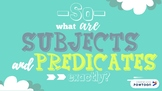 Subject and Predicate Powerpoint Presentation