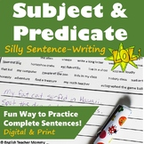 Subject and Predicate Sentence Writing Fun WS - Middle School