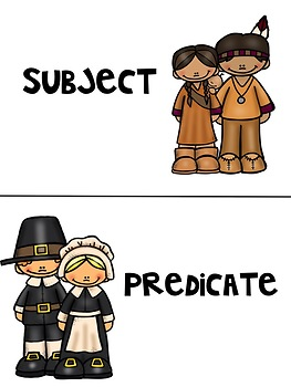 Subject and Predicate Sort-- Thanksgiving Themed