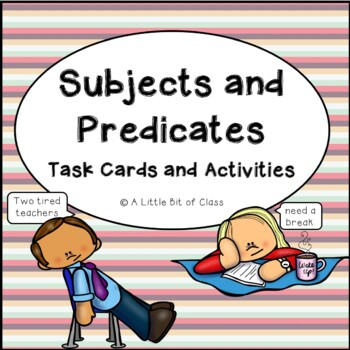 Subject and Predicate Task Cards and Activities
