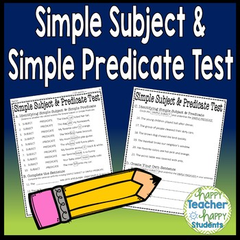 Subject and Predicate Test: Identifying Simple Subject and Simple Predicate Quiz