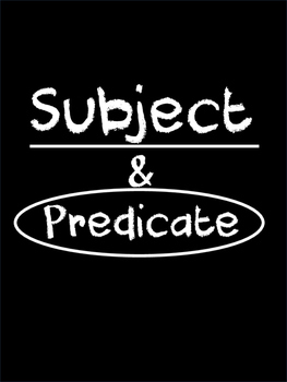 Subject and Predicate -The simplest way to understand subj